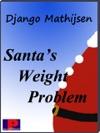 Santas Weight Problem