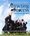The College Students Guide To Attracting Success