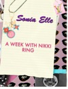 A Week With Nikki Ring