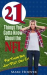 21 Things You Gotta Know About The NFL For Those Who Just Dont Get It