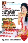 Jahnavis Yummy Cooking That Fights Cancer And Heart Disease