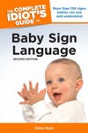 The Complete Idiots Guide To Baby Sign Language 2nd Edition
