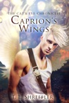 Caprions Wings The Cats Eye Chronicles Novella