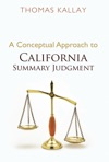 A Conceptual Approach To California Summary Judgment