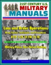 21st Century US Military Manuals Law And Order Operations - Army Tactics Techniques And Procedures ATTP 3-3910 FM 19-10 - Military Police Host Nation Building Professional Format Series
