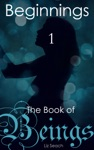 The Book Of Beings Beginnings Episode One
