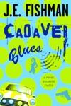 Cadaver Blues