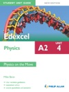 Edexcel Physics A2 Student Unit Guide Unit 4 New Edition Physics On The Move EPub