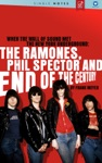 The Ramones Phil Spector And End Of The Century