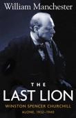 The Last Lion: Volume 2 - William Manchester Cover Art