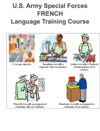 Special Forces FRENCH Language Training Course