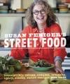 Susan Fenigers Street Food