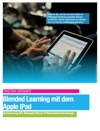Blended Learning Mit Dem Apple IPad