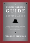 The Curmudgeons Guide To Getting Ahead