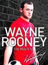 Wayne Rooney The Way It Is