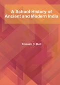 A School History of Ancient and Modern India