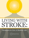 Living With Stroke Strategies To Live A Healthy Life