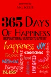 365 Days Of Happiness Inspirational Quotes To Live By