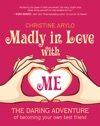 Madly In Love With ME