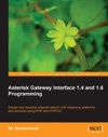 Asterisk Gateway Interface 14 And 16 Programming