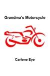 Grandmas Motorcycle