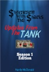 Swimming With The Sharks Updates From The Tank - Season 1