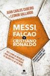 Messi Falcao Y Cristiano Ronaldo