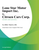 United States Court Of Appeals Fifth Circuit. - Lone Star Motor Import Inc. v. Citroen Cars Corp. artwork