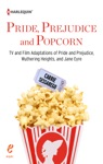 Pride Prejudice And Popcorn
