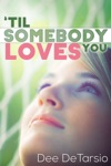 Til Somebody Loves You Romantic Comedy Quick-Pick