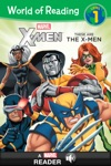 World Of Reading X-Men  These Are The X-Men