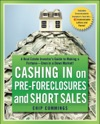 Cashing In On Pre-foreclosures And Short Sales