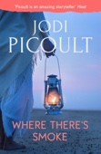 Jodi Picoult - Where There's Smoke artwork