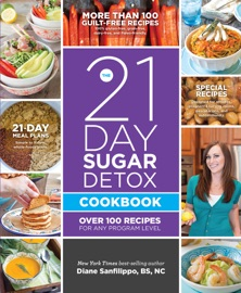 THE 21-DAY SUGAR DETOX COOKBOOK