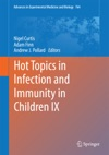 Hot Topics In Infection And Immunity In Children IX
