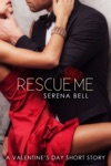 Rescue Me A Valentines Day Short Story