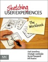 Sketching User Experiences The Workbook