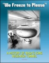 We Freeze To Please - A History Of NASAs Icing Research Tunnel And The Quest For Flight Safety NASA SP-2002-4226