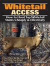 Whitetail Access
