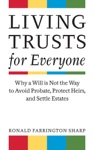 Living Trusts For Everyone