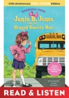 Junie B Jones And The Stupid Smelly Bus 20th-Anniversary Full-Color Read  Listen Edition