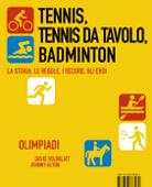 Tennis, Tennis da tavolo, Badminton