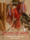 Secrets Of Wine