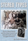 Stereo TypesHow A Black Family And Its Blond Homeboys Blended Their Hopes In 1950s Portland
