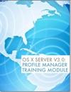 OS X Server Profile Manager Training Module