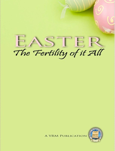 Easter The Fertility of it All