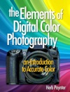 The Elements Of Digital Color Photography