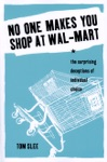 No One Makes You Shop At Wal-Mart