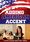 Adding American Accent