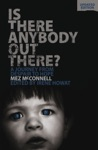 Is There Anybody Out There - Second Edition